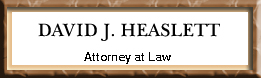 David J. Heaslett, Attorney at Law